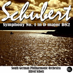 Image for 'Schubert: Symphony No. 1 in D major D82'