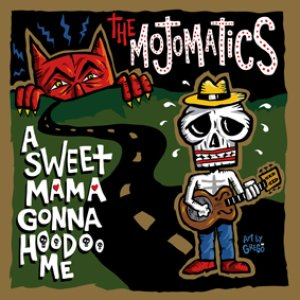 Image for 'A Sweet Mama Gonna Hoodoo Me'