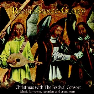 Image for 'Renaissance Glory - Christmas with the Festival Consort'