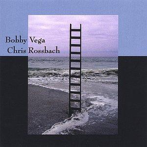 Image for 'Bobby Vega and Chris Rossbach'