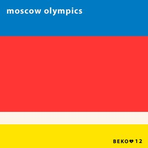 Image for 'Moscow Olympics'