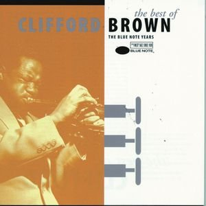 Image for 'The Best Of Clifford Brown'
