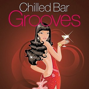 Image for 'Chilled Bar Grooves'