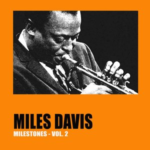 Image for 'Milestones, Vol. 2'