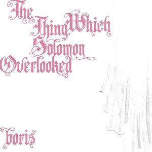 Bild für 'The Thing Which Solomon Overlooked'