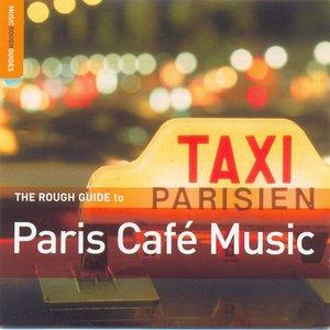 Imagem de 'The Rough Guide To Paris Café Music'