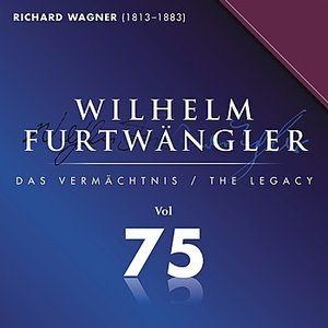 Image for 'Wilhelm Furtwaengler Vol. 75'