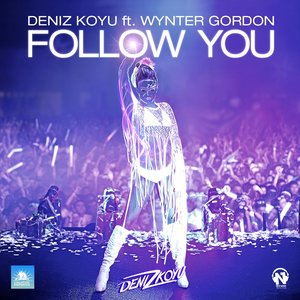 Image for 'Follow You (feat. Wynter Gordon)'
