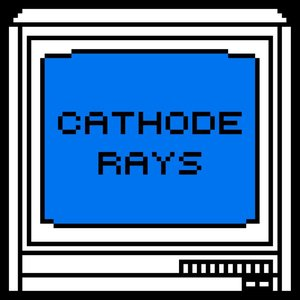Image for 'Cathode Rays'