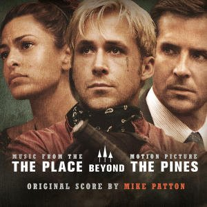 Imagen de 'The Place Beyond the Pines (Music From the Motion Picture)'
