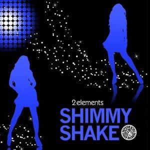 Image for 'Shimmy Shake'