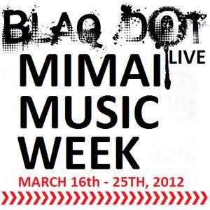 Image for 'Blaq Dot live in Miami 3-22-12'