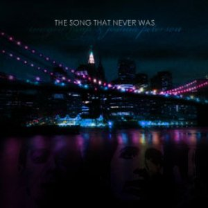 Image for 'The Song That Never Was'