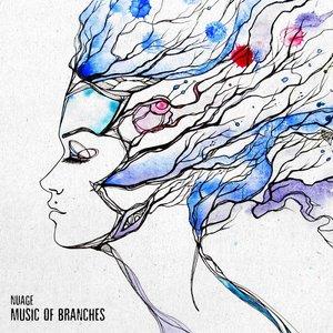 Изображение для 'Music Of Branches'