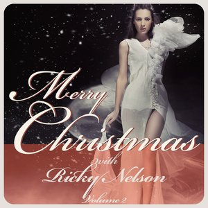 Image for 'Merry Christmas With Ricky Nelson (Volume 02)'