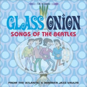 Image for 'Glass Onion: Songs of the Beatles'