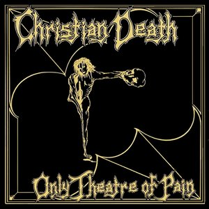 Image for 'Only Theatre of Pain'