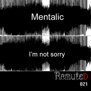 Image for 'I'm Not Sorry (Remute's Excuse Me Remix)'