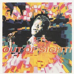 Image for 'Out Of Sight! The Very Best Of James Brown'