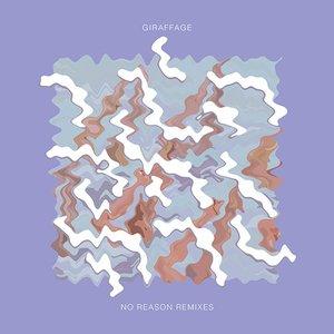 Immagine per 'No Reason Remixes'