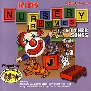 Image for 'Columbia River Group Entertainment - Kids Nursery Rhymes And Other Songs - Volume 5'