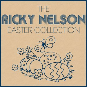 Image for 'The Ricky Nelson Easter Collection'