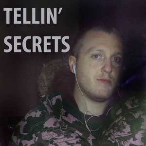 Bild för 'Tellin' Secrets'