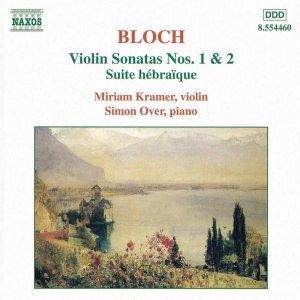 Image for 'BLOCH: Violin Sonatas Nos. 1 and 2 / Suite hebraique'
