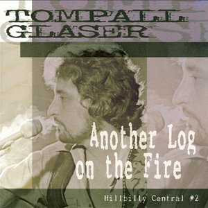 Image for 'Another Log on the Fire - Hillbilly Central #2'