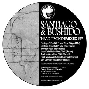 """Image for '[PMM030] Santiago & Bushido """"Head Trick Remixed Ep"""" Potty Mouth Music'"""