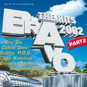 Image for 'BRAVO - The Hits 2002 - Part 2'