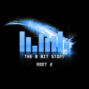 Image for 'The 8bit Story: Part 2'