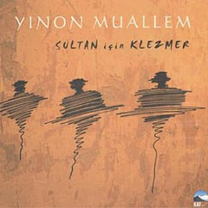 Image for 'Sultan İçin Klezmer'