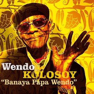 Immagine per 'Banaya Papa Wendo'