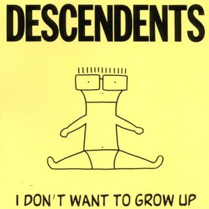 Image for 'I Don't Want To Grow Up'