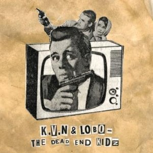 Image for 'The Dead End Kidz'