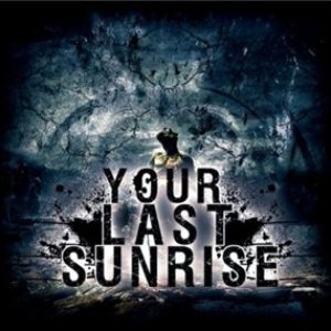 Image for 'Your Last Sunrise'
