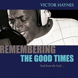 Image for 'Remembering The Good Times'