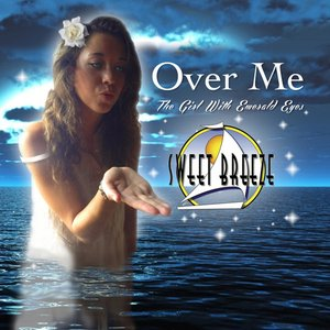 Image for 'Over Me (The Girl With the Emerald Eyes) - Single'