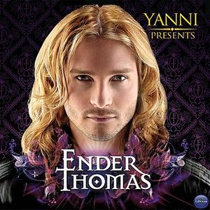 Image for 'Yanni Presents Ender Thomas'