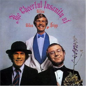 Imagen de 'The Cheerful Insanity Of Giles,Giles & Fripp'