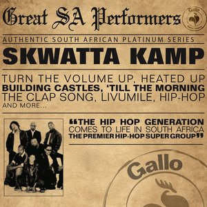 Image for 'Great South African Performers - Skwatta Kamp'