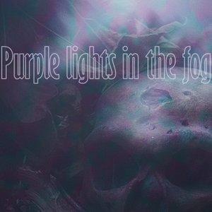 Изображение для 'Purple Lights In The Fog (feat. †▼BF▼CK)'