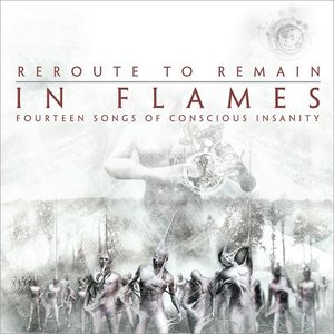 """Reroute to Remain: Fourteen Songs of Conscious Insanity""的图片"