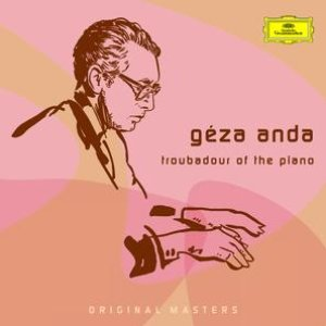 Image for 'Géza Anda: Troubadour Of The Piano'