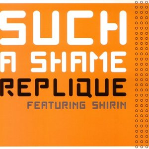 Image for 'Replique feat. Shirin'