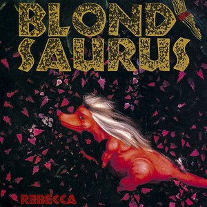 Image for 'Blond Saurus'