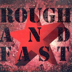 Bild för 'Rough And Fast'