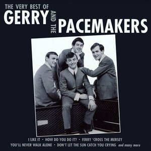 Image for 'The Very Best Of Gerry & Pacemakers'