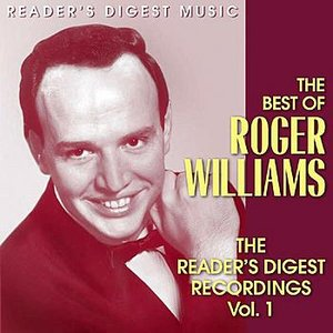 Image for 'Reader's Digest Music: The Best of Roger Williams: The Reader's Digest Recordings Vol. 1'